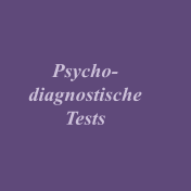 Psycho- diagnostische Tests
